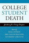 College Student Death - Guidance for a Caring Campus