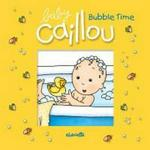 Caillou Bubble Time