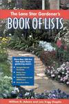 Taylor Trade Publishing The Lone Star Gardener's Book of Lists
