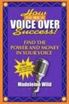 How To Be A Voice Over Success
