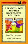 Amanda Pig and Her Best Friend Lollipop (Puffin Easy-To-Read: Level 2)