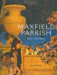Maxfield Parrish: Master of Make-Believe