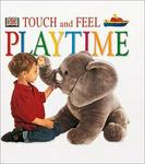 Dk Preschool Playtime (Touch & Feel)