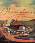 Pennsylvania: A History of the Commonwealth (Keystone Books)