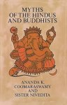 Myths of the Hindus and Buddhists (Dover books on anthropology & ethnology)