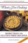 Sally Milner Pub Wheat-Free Cooking: Containing More Than 100 Gluten-Free Recipes