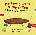 The Long Journey of Mister Poop / El gran viaje del Se±or Caca