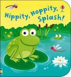 Hippity, Hoppity, Splash (Bath book)