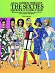 Great Fashion Designs of the Sixties Paper Dolls: 32 Haute Couture Costumes by Courreges, Balmain, Saint-Laurent and Others