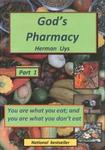 God's Pharmacy You Are What You Eat And You Are What You Don't Eat