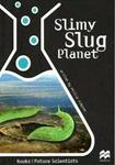 Slimy Slug Planet: Life Science: Recycling