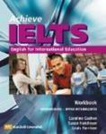 Achieve IELTS Workbook: Intermediate to Upper Intermediate: English for International Education (Achieve Ielts Intermediate/Upp)