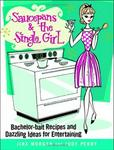 Grand Central Publishing Saucepans & the Single Girl