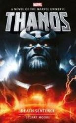 Marvel Novels - Thanos: Death Sentence Paperback