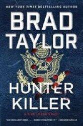 Hunter Killer - A Pike Logan Novel Hardcover
