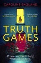 Truth Games Paperback Digital Original