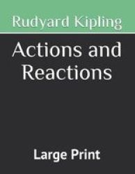 Actions And Reactions - Large Print Paperback