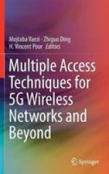 Multiple Access Techniques For 5G Wireless Networks And Beyond Hardcover 1ST Ed. 2019