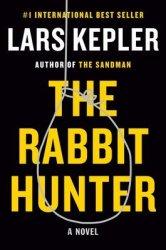 The Rabbit Hunter - Lars Kepler Hardcover