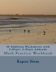 30 Addition Worksheets With 5-digit 3-digit Addends