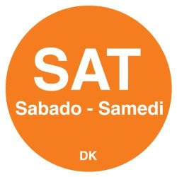 """DayMark Safety Systems Daymark IT1100596 Duramark Day Of The Week Trilingual Permanent Label Saturday 3 4"""" Circle Orange Roll Of 2000"""
