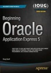 Beginning Oracle Application Express 5 Paperback 3RD Ed.