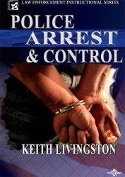 Police Arrest And Control Tactics