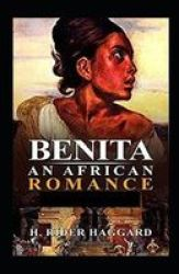 Benita An African Romance Illustrated Paperback