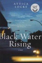Black Water Rising Paperback Harper Perennial Ed.