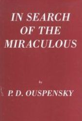 In Search Of The Miraculous - Fragments Of An Unknown Teaching hardcover New Edition
