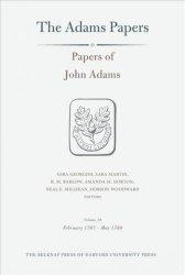Papers Of John Adams Volume 19: February 1787MAY 1789