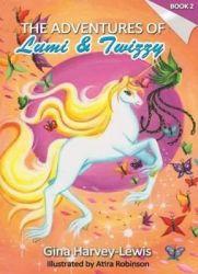 The Adventures Of Lumi & Twizzy Book 2