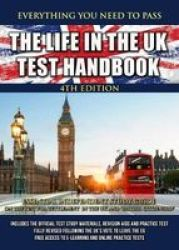 The Life In The UK Test Handbook 2019 - Essential Independent Study Guide On The Test For & 39 Settlement In The Uk& 39 And & 39 British Citizenship& 39 Paperback 4TH Revised Edition