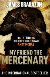 My Friend the Mercenary Paperback