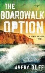 The Boardwalk Option Standard Format Cd Unabridged