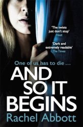And So It Begins - A Brilliant Psychological Thriller That Twists And Turns Paperback