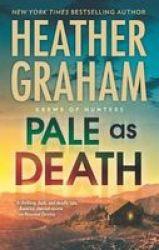 Pale As Death Paperback Original Ed.