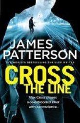 Cross The Line - Alex Cross 24 Paperback