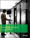 Mastering Windows Server 2016 Paperback