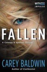 Fallen - A Cassidy & Spenser Thriller Paperback