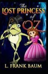 Lost Princess Of Oz Illustrated Paperback