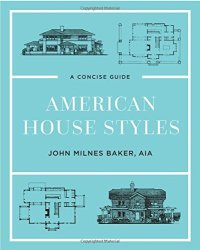 American House Styles: A Concise Guide Second Edition