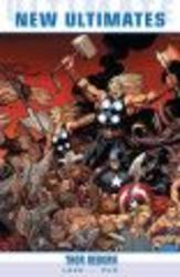 Ultimate Comics New Ultimates, v. 1 - Thor Reborn Paperback