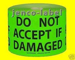 Jenco-label DN3504G 500 3X5 Do Not Accept If Damaged Label sticker