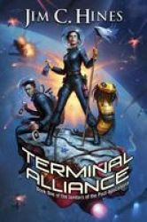 Terminal Alliance - Janitors Of The Post-apocalypse 1 Paperback
