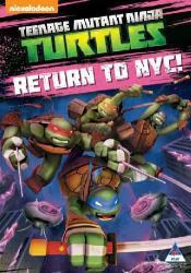 Teenage Mutant Ninja Turtles: Return To New York City DVD
