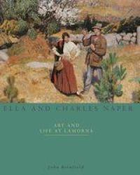 Ella And Charles Naper And The Lamorna Artists Paperback