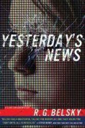 Yesterday& 39 S News Paperback