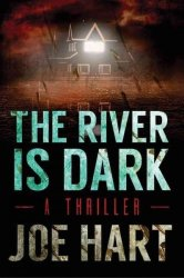 The River Is Dark Paperback