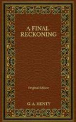 A Final Reckoning - Original Edition Paperback